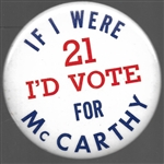 If I Were 21 Id Vote for McCarthy