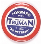 Forward With Truman No Retreat