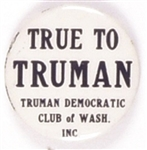 True To Truman Democratic Club of Washington