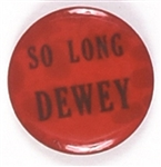 So Long Dewey