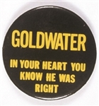 Goldwater In Your Heart You Know He Was Right Scarce Version