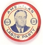Franklin Roosevelt American Labor Party
