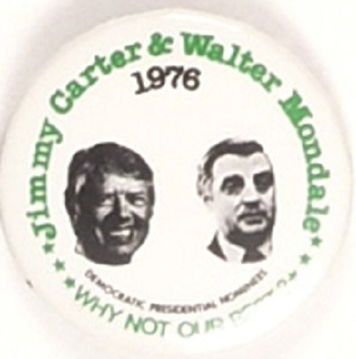 Carter, Mondale Why Not Our Best?