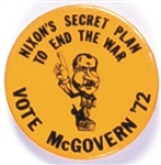 Nixons Secret Plan to End the War: Vote McGovern