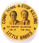 McGovern, Shriver Stop Killing Little Babies