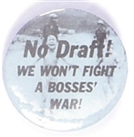 "No Draft! We Won't Fight a Bosses' War Vietnam ""Napalm Girl"" Protest Pin"