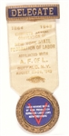 A.F. of L. 1943 Buffalo Convention Delegate Badge