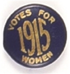 Votes for Women Rare 1915 Celluloid