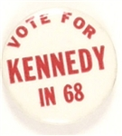 Vote for Kennedy in 68 Red Letters