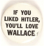 If You Liked Hitler, Youll Love Wallace