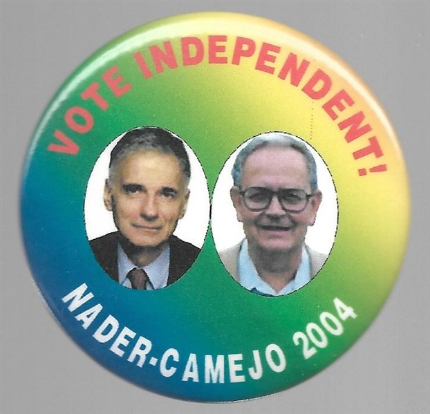 Nader, Camejo Vote Independent