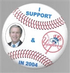 I Support Bush and the Yankees