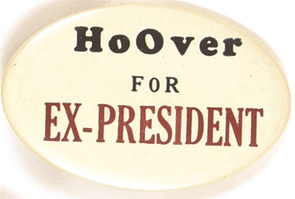 Hoover for Ex-President 1932 Oval Pin