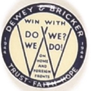 Dewey and Bricker Win With Do We? We Do!