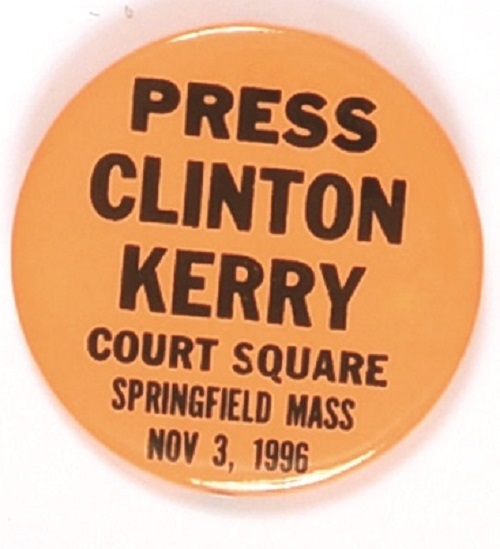 Clinton, Kerry, Springfield, Massachusetts 1996 Press Pin