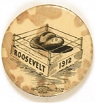 Theodore Roosevelt Rare 1912 Hat in Ring