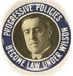 Wilson Progressive Policies Became Law