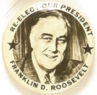Franklin Roosevelt Re-Elect the President