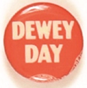 Dewey Day Unusual Smaller Size Celluloid