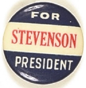 Stevenson for President Red, White, Blue Celluloid