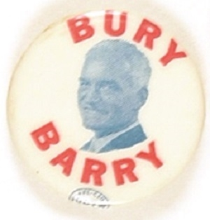 Bury Barry Anti Goldwater Picture Pin