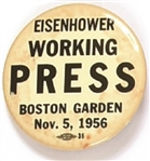 Eisenhower Working Press Boston Garden Pin
