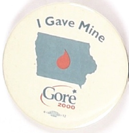 I Gave Mine for Gore Iowa Blood Drive