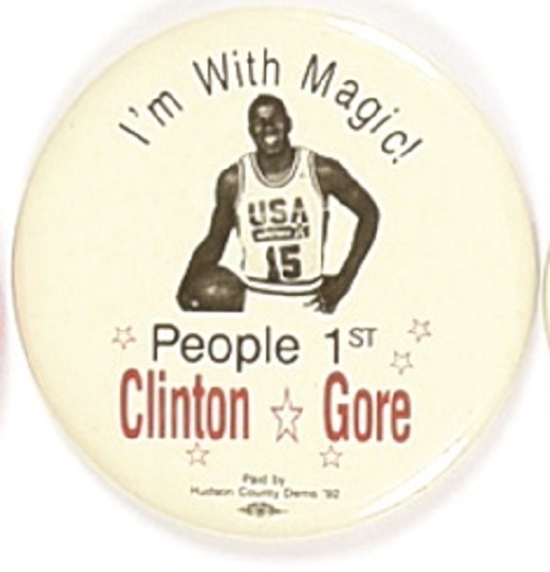 I'm with Magic Johnson, Clinton and Gore