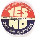 Young Workers Liberation League Yes and No