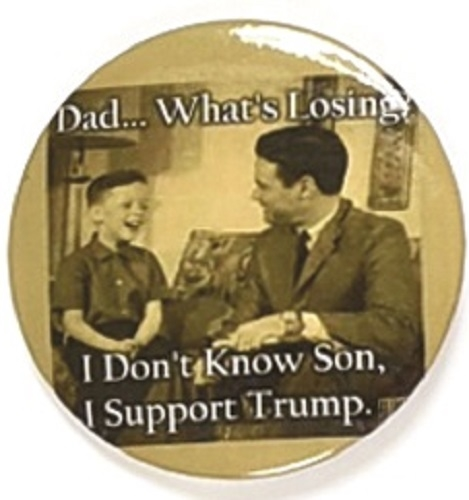 Trump Dad, What's Losing?