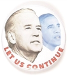 Biden, Obama Let Us Continue