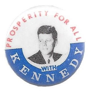 Prosperity for All With Kennedy