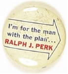Ralph Perk the Man with the Plan