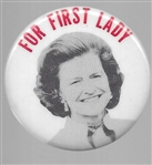 Betty Ford for First Lady