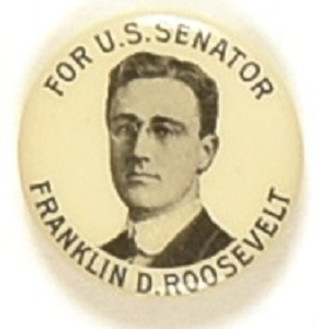 Franklin Roosevelt for U.S. Senator