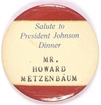 Howard Metzenbaum Salute to President Johnson Unique Pin