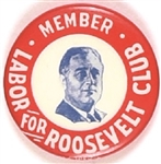 Labor for Franklin Roosevelt Club
