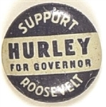 Support Roosevelt, Hurley for Governor