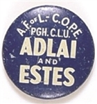 AFL-CIO Pittsburgh for Adlai and Estes