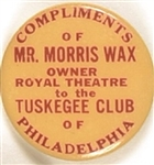 Mr. Morris Wax, Tuskegee Club of Philadelphia