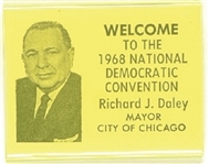 Mayor Daley Welcome to the 1968 Democratic Convention