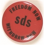 SDS Vietnam War Freedom Now, Withdraw Now