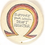 Support Your Local Draft Resister