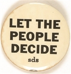 SDS Let the People Decide
