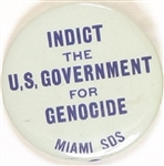 Miami SDS Indict the Government for Genocide