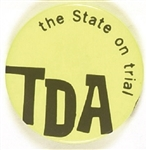 TDA The State on Trial Chicago Conspiracy Pin