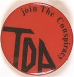 TDA Join the Conspiracy Pin