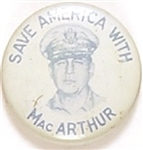 Save America With MacArthur