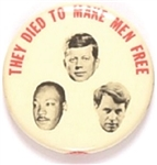 Robert, John Kennedy and Martin Luther King They Died to Make Men Free