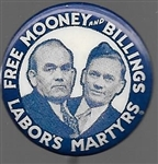 Free Mooney and Billings Labor's Martyrs